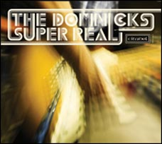 The DomNicks - Super Real