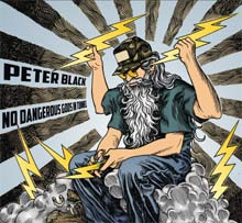 Peter Black - No Dangerous Gods In Tunnel
